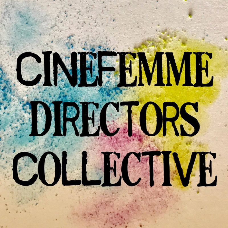 Cinefemme Directors Collective